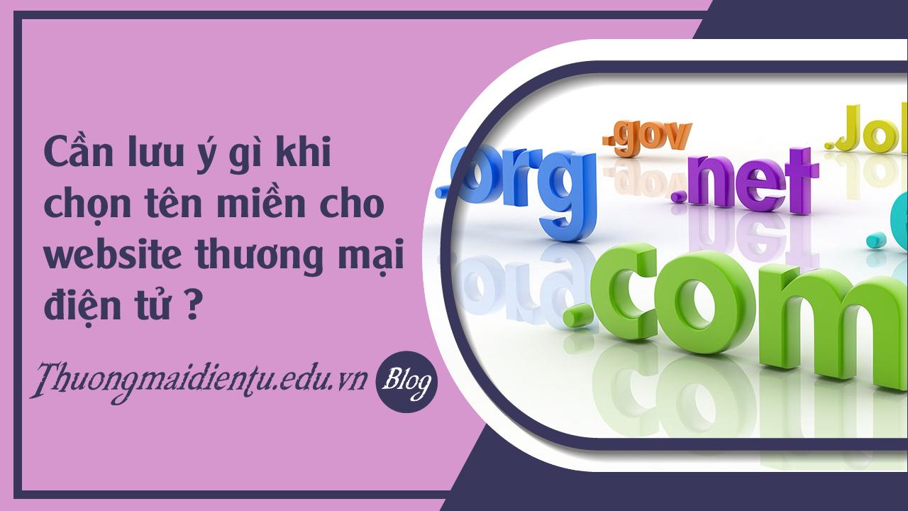 faq-luu-y-gi-khi-chon-ten-mien-web-thuong-mai-dien-tu